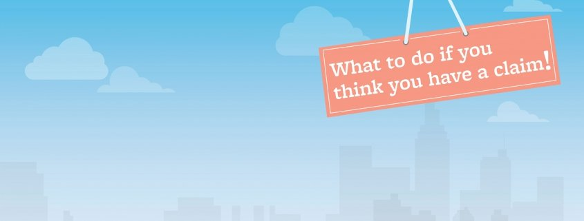 """Clip art of blue sky background with orange sign reading """"What to do if you think you have a claim!"""""""